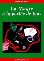Magie A Portee De Tous - Couverture - Format classique