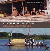 Au Coeur De L'Amazonie, L'Eglise Des Pauvres - Intérieur - Format classique