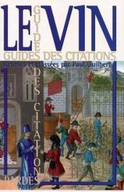 Guide des citations ; le vin - Couverture - Format classique