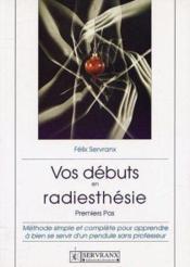 Vos Debuts En Radiesthesie - Couverture - Format classique