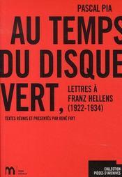 Au temps du disque vert ; lettres à franz hellens - Intérieur - Format classique