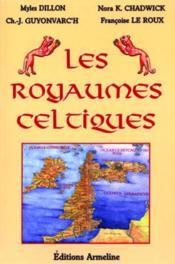 Les royaumes celtiques - Couverture - Format classique