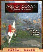 Vente livre :  Age of Conan ; hyborian adventures  - Stephane Pilet