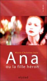 Ana ou la fille heron - Couverture - Format classique