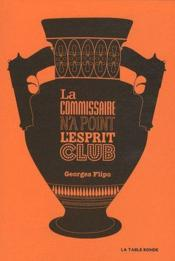 Vente  La commissaire n'a point l'esprit club  - Georges Flipo