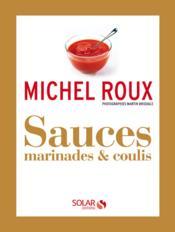 Sauces, marinades & coulis - Couverture - Format classique