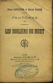 Fantomas N° 20. Les Souliers Du Mort. Collection Le Livre Populaire N°20. - Couverture - Format classique
