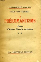 Le Preromantisme. Etudes D'Histoire Litteraire Europeenne. Tome 2. - Couverture - Format classique