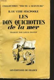 Les Don Quichottes De La Mer. Traduit Par Louis Postif. - Couverture - Format classique