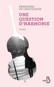 Vente  Une question d'harmonie  - Berangere De Chocqueuse