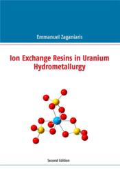 Vente livre :  Ion exchange resins in uranium hydrometallurgy  - Zaganiaris E - Emmanuel J. Zaganiaris