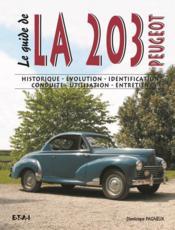Le Guide De La Peugeot 203 - Couverture - Format classique
