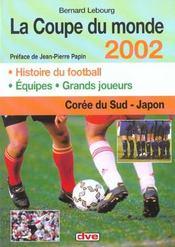 La Coupe Du Monde 2002 - Intérieur - Format classique