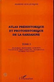 Atlas préhistorique et protohistorique de la Sardaigne t.3 - Intérieur - Format classique