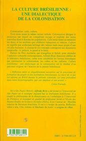 La Culture Bresilienne ; Une Dialectique De La Colonisation - 4ème de couverture - Format classique