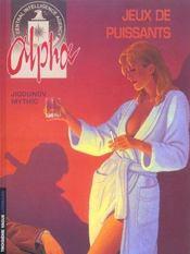 Alpha t.8 ; jeux de puissants - Intérieur - Format classique