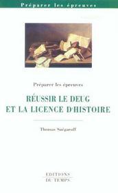 Réussir le DEUG et la licence d'histoire - Intérieur - Format classique