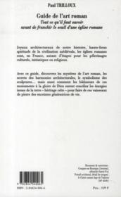 Le Guide De L'Art Roman ; Tout Ce Qu'Il Faut Savoir Avant De Franchir Le Seuil D'Une Eglise Romane - 4ème de couverture - Format classique