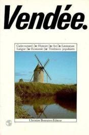 Encyclopedies Regionales ; La Vendee - Couverture - Format classique
