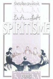 Spiritisme - Intérieur - Format classique