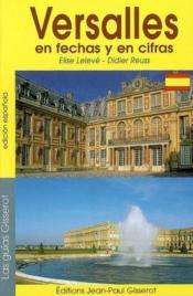 Versailles En Fechas Y En Cifras - Couverture - Format classique