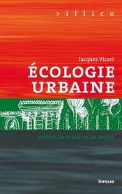 Ecologie urbaine ; entre la ville et la mort - Intérieur - Format classique