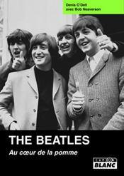 The Beatles ; au coeur de la pomme - Intérieur - Format classique
