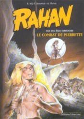 Rahan t.7 ; le combat de Pierrette - Couverture - Format classique