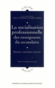 Socialisation professionnelle des enseignantsdu secondaire - Couverture - Format classique