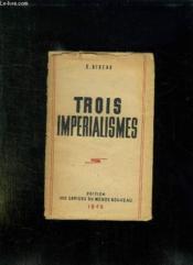 Trois Imperialismes. - Couverture - Format classique