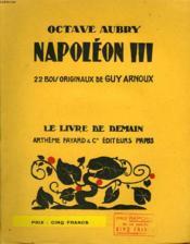 Napoleon Iii. 22 Bois Originaux De Guy Arnoux. Le Livre De Demain N° 130. - Couverture - Format classique