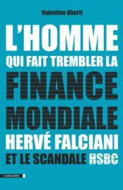 Séisme sur la planète finance ; au coeur du scandale HSBC - Couverture - Format classique