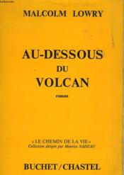 Au-Desosus Du Volcan - Under The Volcano - Couverture - Format classique
