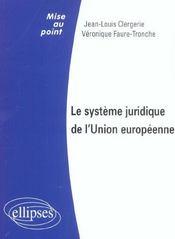 Le Systeme Juridique De L'Union Europeenne - Intérieur - Format classique