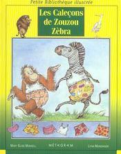 Les calecons de zouzou zebra - Intérieur - Format classique