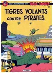Buck Danny t.28 ; tigres volants contre pirates - Couverture - Format classique