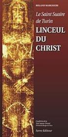 Le Saint Suaire De Turin Linceul Du Christ - Couverture - Format classique