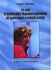 20 Ans D'Aventures Transatlantiques De St Malo A Pointe A Pitre - Couverture - Format classique