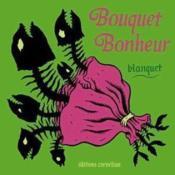 Bouquet Bonheur - Couverture - Format classique