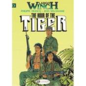 Vente livre :  Largo Winch T.8 ; the hour of the tiger  - Philippe Francq - Jean Van Hamme