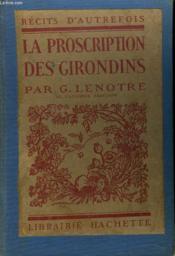 La Proscriptions Des Girondins - Couverture - Format classique