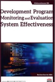 Vente livre :  Development program monitoring and evaluation system effectiveness  - Ba Abdourahmane - Ba Abdourahmane