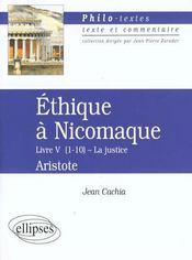 Ethique A Nicomaque (Livre V Chapitres 1 A 10) Aristote Texte & Commentaire - Intérieur - Format classique