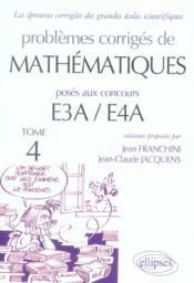Problèmes corrigés de mathématiques e3a/e4a t.4 - Couverture - Format classique