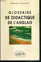 Glossaire De Didactique De L'Anglais - Couverture - Format classique