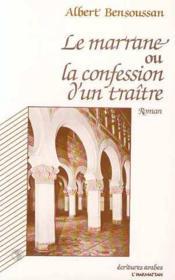 Le marrane ou la confession d'un traître - Couverture - Format classique