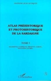Atlas préhistorique et protohistorique de la Sardaigne t.5 - Couverture - Format classique