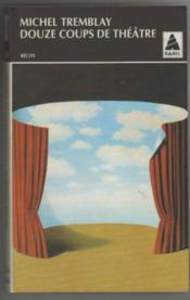 Douze Coups De Theatre Babel 254 - Couverture - Format classique