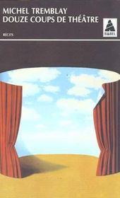 Douze Coups De Theatre Babel 254 - Intérieur - Format classique