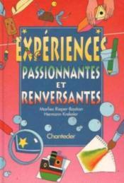 Expériences Passionnantes Et Renversantes - Couverture - Format classique